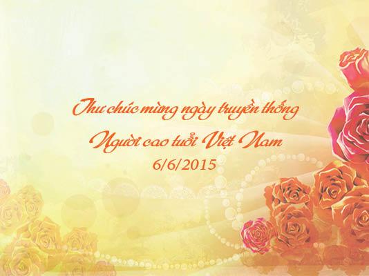 Thư chúc mừng Ngày truyền thống Người cao tuổi Việt Nam 6/6/2015